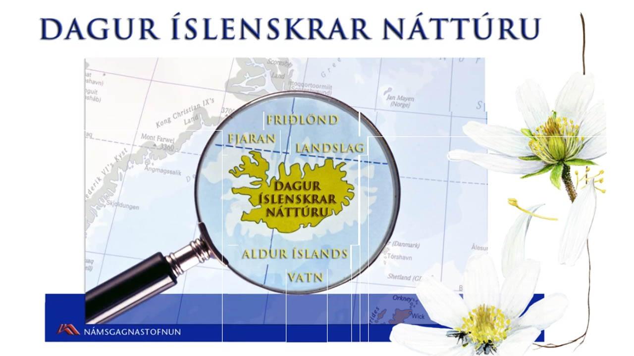 Landvernd hefur gefið út vef með verkefnum sem tengjast Degi íslenskrar náttúru, landvernd.is
