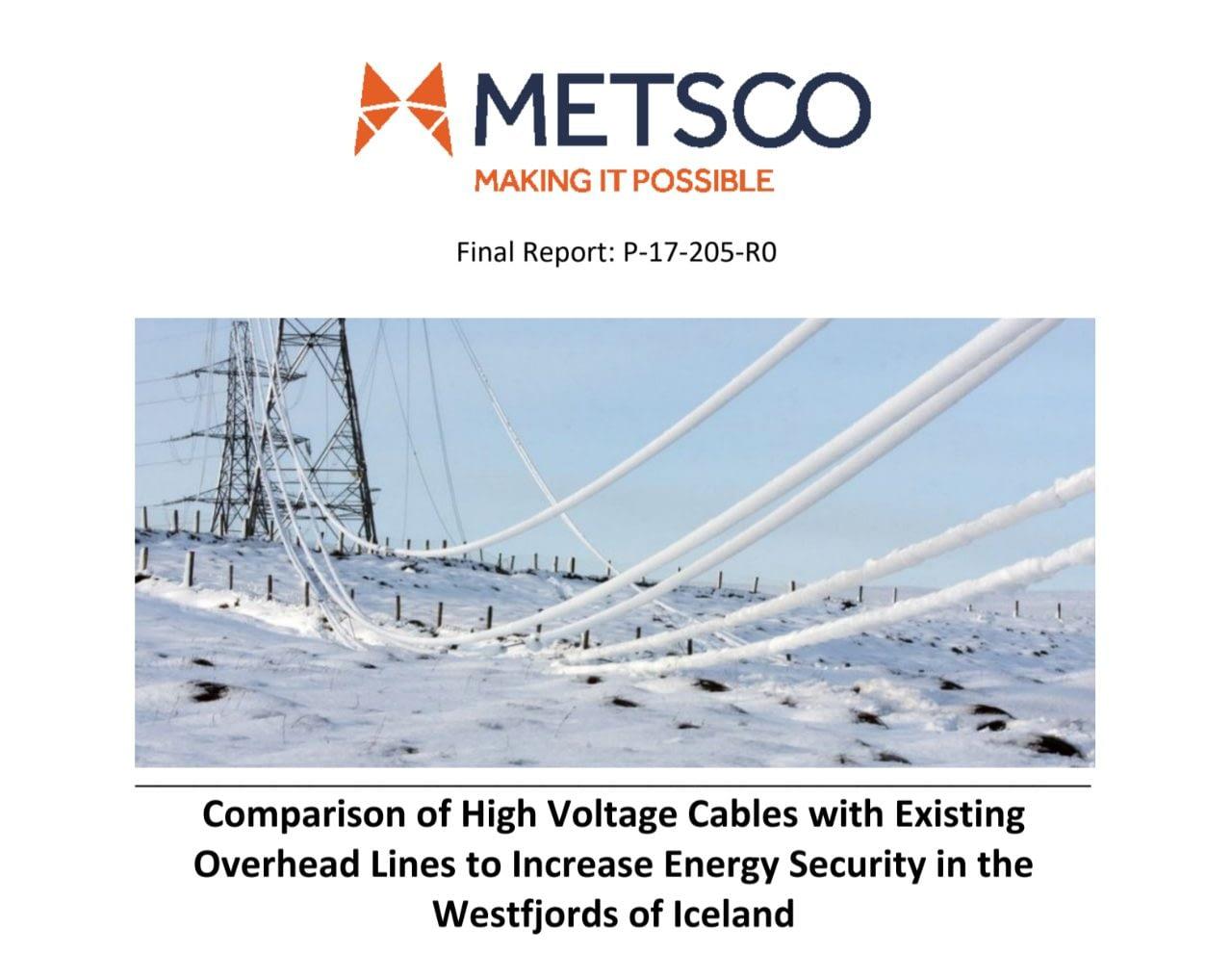 Forsíða Metsco skýrsla Landverndar um jarðstrengi og hápennulínur - high voltage cables á Vestfjörðum.