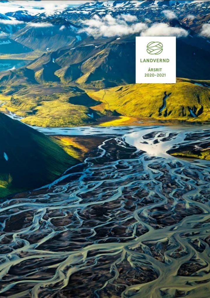 Stakihnjúkur við Tungnaá. Forsíða ársrits Landverndar 2021. Skýrsla stjórnar lögð fram á aðalfundi Landverndar.
